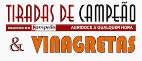 Jornal Campeão - Tiradas de Campeão & Vinagretas