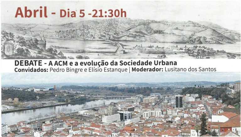 """Jornal Campeão: Coimbra: ACM debate a """"Evolução da Sociedade Urbana"""""""