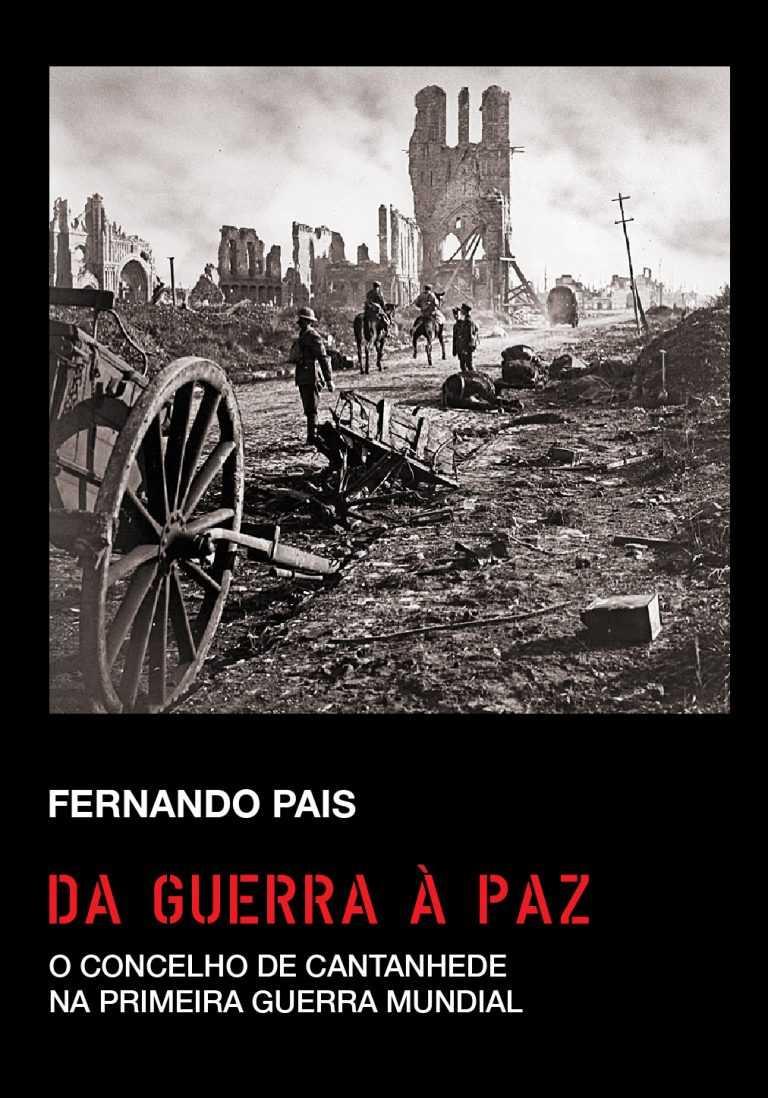 Jornal Campeão: Cantanhede assinala centenário do armistício da I Grande Guerra