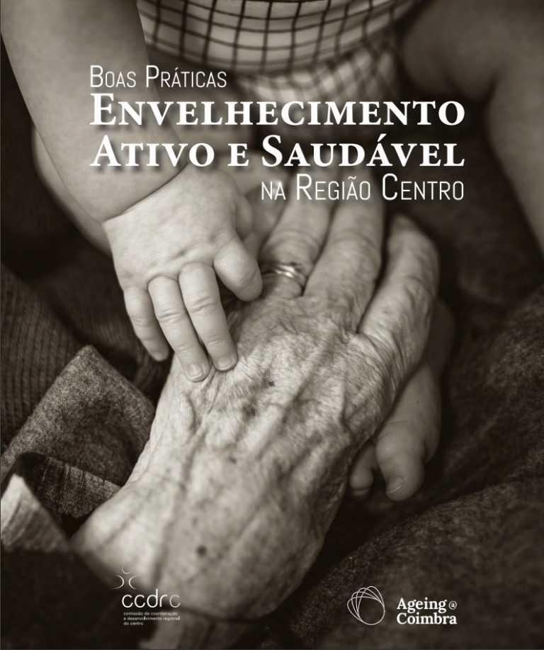 Jornal Campeão: CCDRC lança catálogo digital de boas práticas de envelhecimento activo