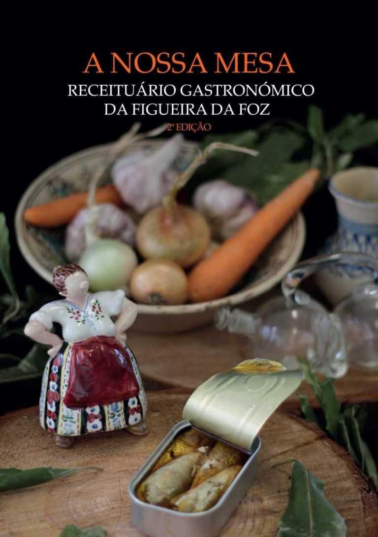 Jornal Campeão: Figueira da Foz: Receituário gastronómico tem segunda edição