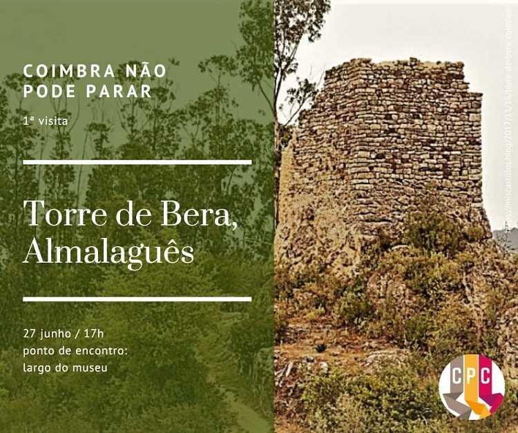 Jornal Campeão: Cidadãos por Coimbra promovem visita a Torre de Bera (Almalaguês)