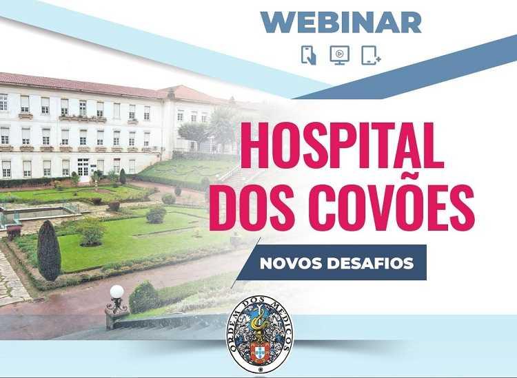 Jornal Campeão: Ordem dos Médicos promove webinar para debater Hospital dos Covões