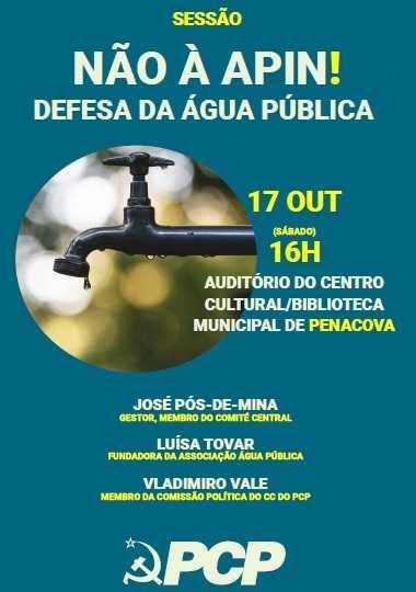 Jornal Campeão: Penacova: PCP promove sessão sobre saída da APIN e a defesa da água pública