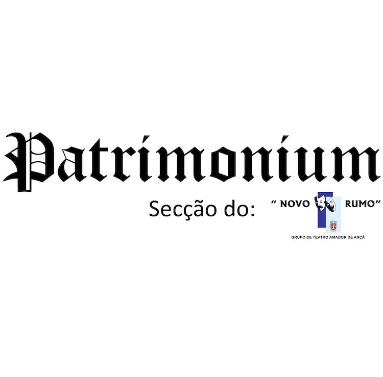 Jornal Campeão: Patrimonium continua a apostar na divulgação da história da vila