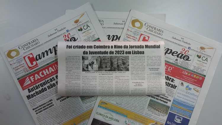 Jornal Campeão: O Hino da Jornada Mundial da Juventude de 2023 em Lisboa foi criado em Coimbra