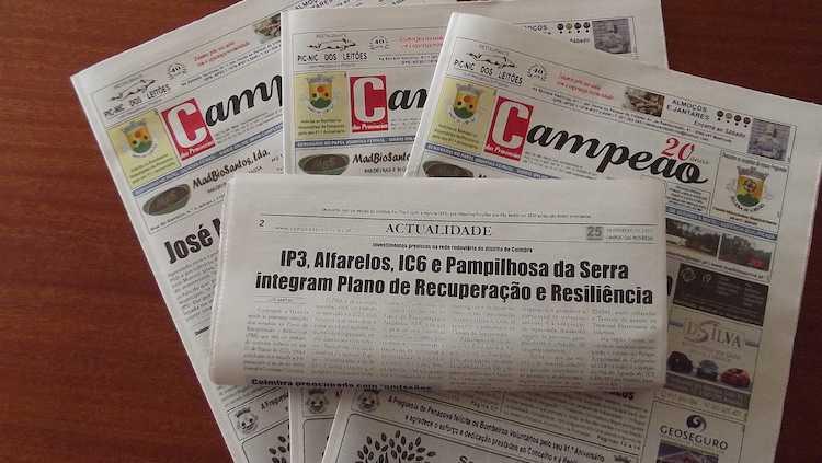Jornal Campeão: IP3, Alfarelos, IC6 e Pampilhosa integram Plano de Recuperação e Resiliência