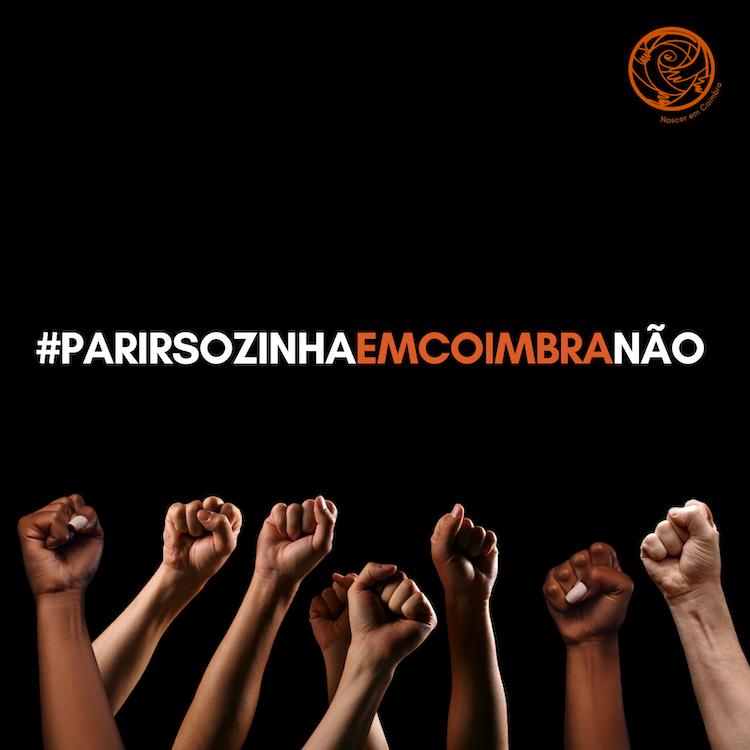"""Jornal Campeão: """"Nascer em Coimbra"""" lança campanha #PARIRSOZINHAEMCOIMBRANÃO"""