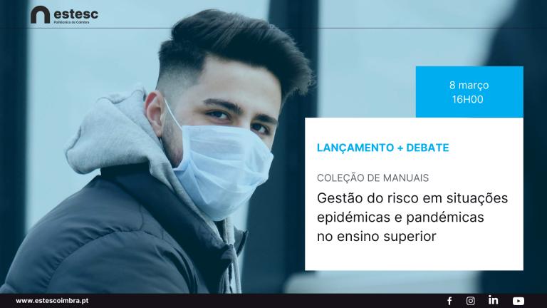 Jornal Campeão: ESTeSC organiza debate gestão do risco em situações epidémicas e pandémicas