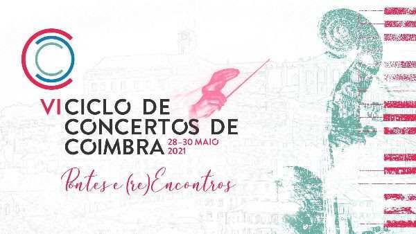 """Jornal Campeão: Ciclo de Concertos de Coimbra decorre sob o tema """"pontes e (re)encontros"""""""