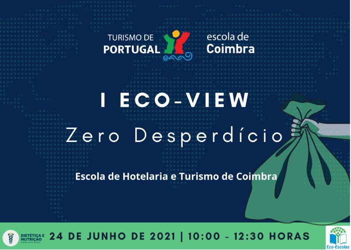 Jornal Campeão: Escola de Hotelaria e Turismo de Coimbra organiza I Eco View Zero Desperdício