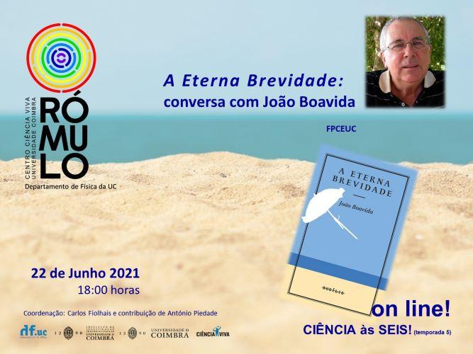 Jornal Campeão: RÓMULO leva João Boavida à conversa com Carlos Fiolhais sobre A Eterna Brevidade
