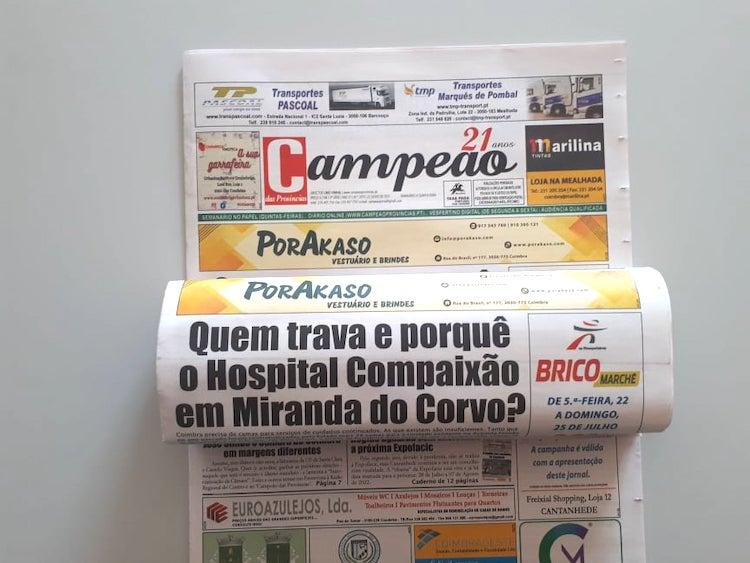Jornal Campeão: Quem trava e porquê o Hospital Compaixão em Miranda do Corvo?