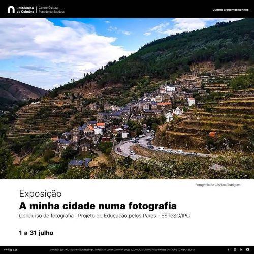 """Jornal Campeão: Exposição """"A minha cidade numa fotografia"""" no Centro Cultural do IPC"""