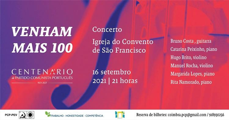 """Jornal Campeão: PCP assinala em Coimbra centenário com concerto """"Venham Mais 100"""""""