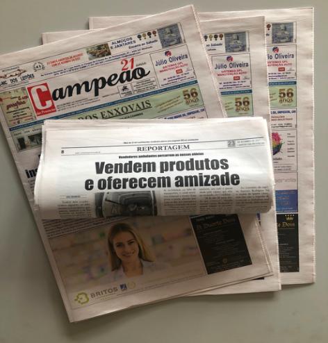 Jornal Campeão: Vendem produtos e oferecem amizade