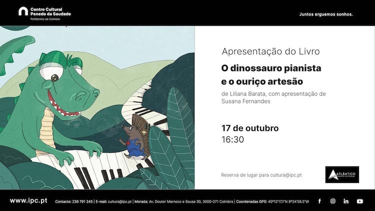 """Jornal Campeão: """"O dinossauro pianista e o ouriço artesão"""" é apresentado no Centro Cultural do IPC"""